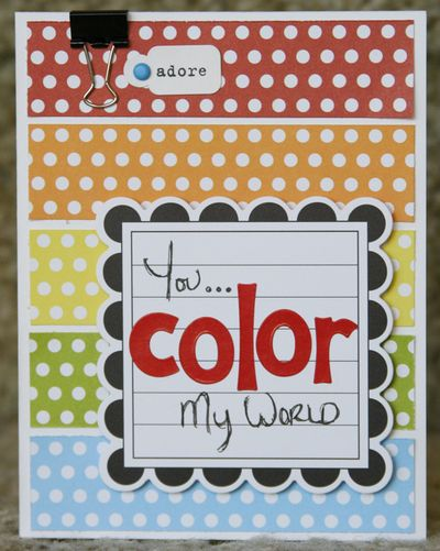 You_color_my_world_card